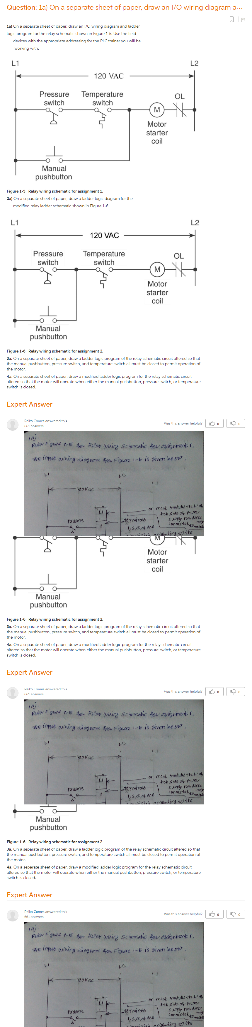1a) On A Separate Sheet Of Paper, Draw An I/O Wiring Diagram And Ladder  Logic Program For The Relay Schematic Shown In Figure 1-5. Use The Field  Devices With The Appropriate Addressing For The PLC Trainer You Will Be  Working With. Figure 1-5 Relay Wiring Schematic For Assignment 1. 2a) On A  Separate Sheet Of Paper, Draw A Ladder Logic Diagram For The ...